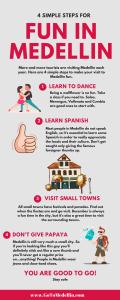 4 Steps to Fun in Medellin